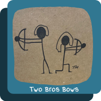 ~Two Bros Bows