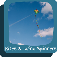 ~Kites and Wind Spinners